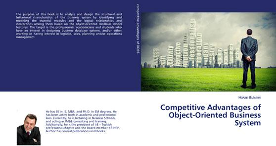 Competitive Advantages of Object-Oriented Business System isimli kitabımız Lambert Academic Publishing tarafından yayınlandı